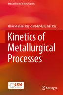 Kinetics of Metallurgical Processes