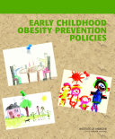 Early Childhood Obesity Prevention Policies Pdf/ePub eBook