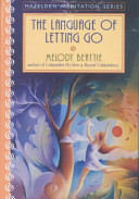 The Language of Letting Go and More Language of Letting Go