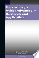 Noncarboxylic Acids  Advances in Research and Application  2011 Edition Book