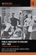Public Indecency in England 1857-1960