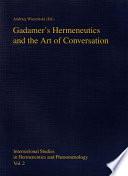 Gadamer's Hermeneutics and the Art of Conversation