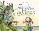 Julia's House for Lost Creatures Pdf/ePub eBook