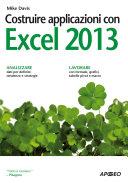 Costruire applicazioni con Excel 2013