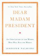 Dear Madam President Pdf/ePub eBook