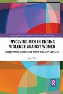 Involving Men In Ending Violence Against Women