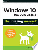 """Windows 10 May 2019 Update: The Missing Manual: The Book That Should Have Been in the Box"" by David Pogue"