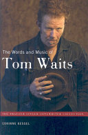 The Words and Music of Tom Waits