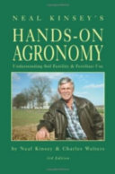 Neal Kinsey s Hands on Agronomy