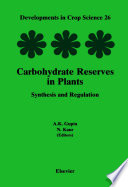 Carbohydrate Reserves in Plants   Synthesis and Regulation Book