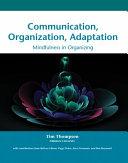 Communication  Organization  Adaptation