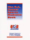 The U S  Soccer Sports Medicine Book
