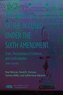 The Rights of the Accused Under the Sixth Amendment