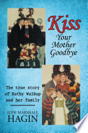 Kiss Your Mother Goodbye