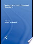 Handbook Of Child Language Disorders Book PDF