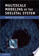 Multiscale Modeling Of The Skeletal System Book PDF