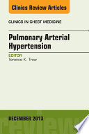 Pulmonary Arterial Hypertension An Issue Of Clinics In Chest Medicine