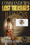 Commander s Lost Treasures You Can Find In Illinois