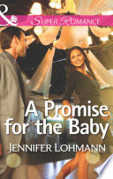 A Promise for the Baby  Mills   Boon Superromance
