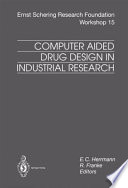 Computer Aided Drug Design in Industrial Research