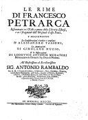 Le rime ... s'aggiungono le Considerazioni rivedute e ampliate d'Alessandro Tassoni, le Annotazoni di Girolamo Muzio, e le Osservazioni di Lodovico Antonio Muratori