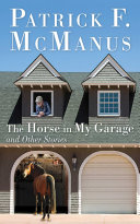 The Horse in My Garage and Other Stories Book