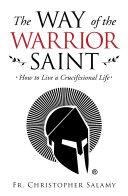 The Way of the Warrior Saint Pdf/ePub eBook