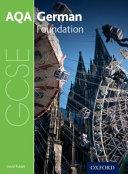 AQA GCSE German for 2016: Foundation Student Book