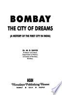 Bombay, the City of Dreams
