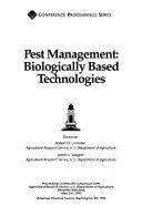 Pest Management  Biologically Based Technologies Book