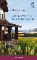 Une nouvelle vie pour le Dr Stanton