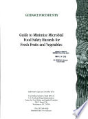 Guide To Minimize Microbial Food Safety Hazards For Fresh Fruits And Vegetables Book PDF