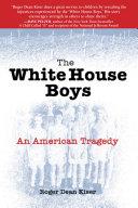 The White House Boys [Pdf/ePub] eBook