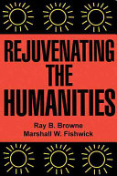 Rejuvenating the Humanities