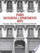 Paris Mansions and Apartments  1893