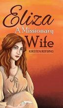 Eliza  a Missionary Wife