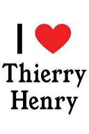 I Love Thierry Henry