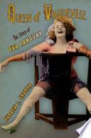 Queen of Vaudeville