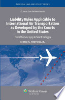 Liability Rules Applicable to International Air Transportation as Developed by the Courts in the United States Book