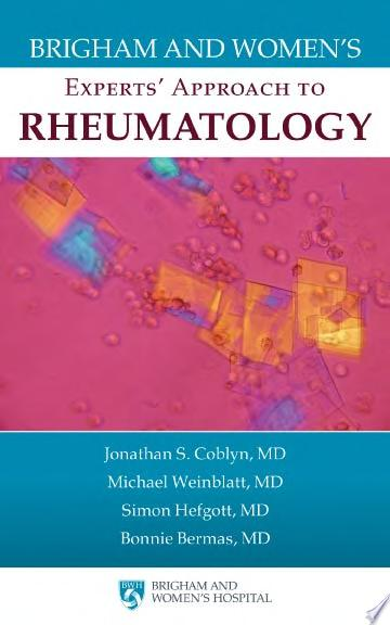Brigham and Women s Experts  Approach to Rheumatology