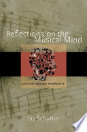 Reflections on the Musical Mind