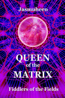 Queen of the Matrix - Fiddlers of the Fields Pdf/ePub eBook