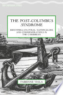 The Post Columbus Syndrome