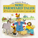 More Farmyard Tales