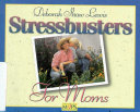 Stress Busters for Moms