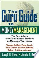 The Guru Guide to Money Management Book