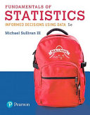 Fundamentals of Statistics Plus Mylab Statistics with Pearson Etext -- Title-Specific Access Card Package