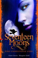 Seventeen Moons - Eine unheilvolle Liebe