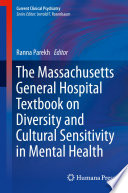The Massachusetts General Hospital Textbook On Diversity And Cultural Sensitivity In Mental Health Book PDF