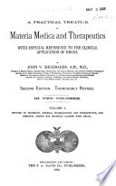 A Practical Treatise on Materia Medica and Therapeutics  Devoted to pharmacy  general pharmacology and therapeutics  and remedial agents not properly classed with drugs Book